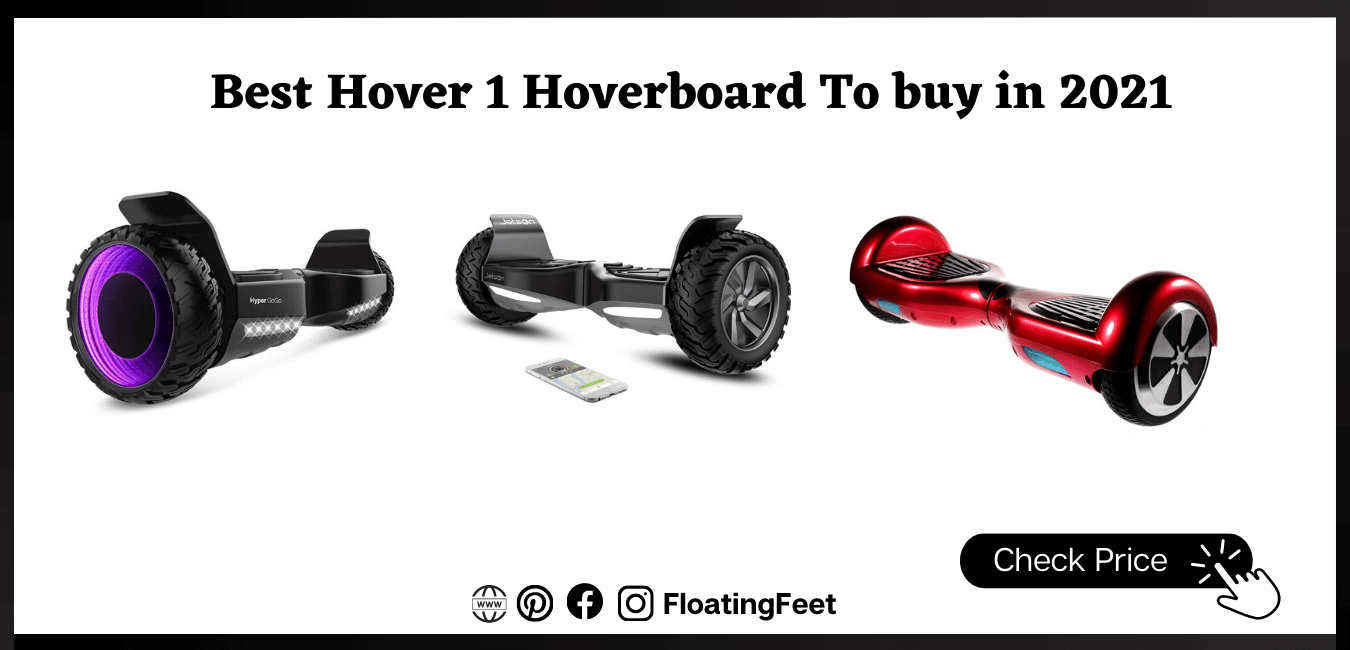 Best Hover 1 Hoverboard To buy in 2021