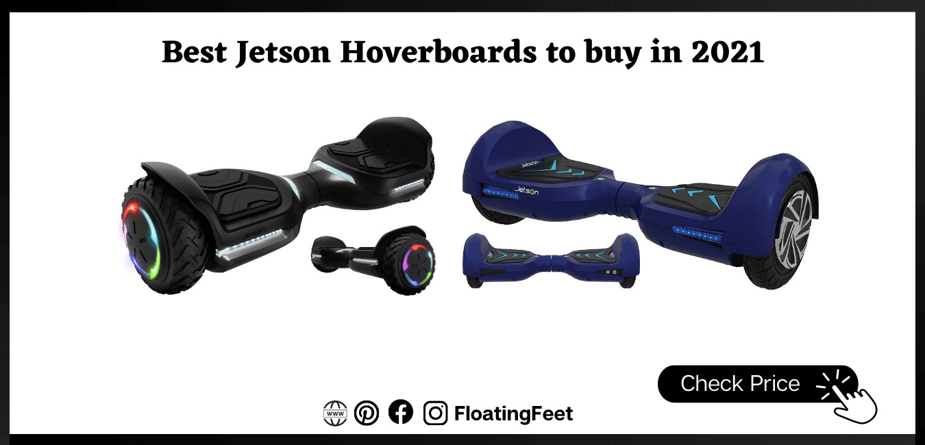 Best Jetson Hoverboards to buy in 2021